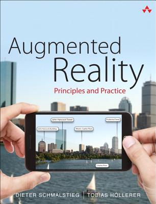 Augmented Reality By Schmalstieg, Dieter/ Hollerer, Tobias